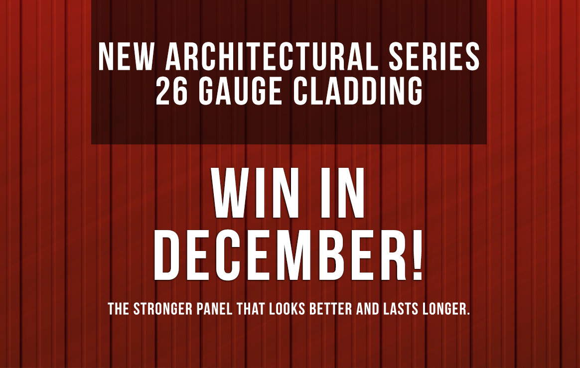 WIN AN UPGRADE - NEW 26 GAUGE CLADDING